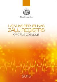Izdots 2015. gada Latvijas Republikas Zāļu reģistrs