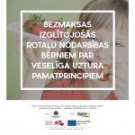 Izglītojošas rotaļu nodarbības bērniem par veselīga uztura pamatprincipiem
