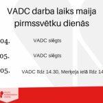 VADC un Latgales filiāles darba laiki maija 2018 pirmssvētku laikā